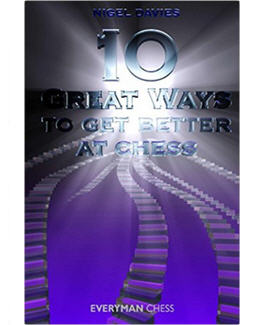 10-great-ways-to-get-better-at-chess_nigel-davis