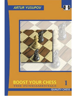 boost-your-chess-1-the-fundamentals_artur-yusupov