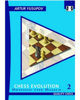 chess-evolution-2-beyond-the-basics_artur-yusupov