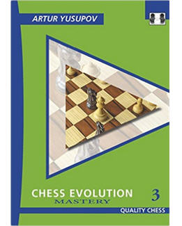 chess-evolution-3-mastery_artur-yusupov