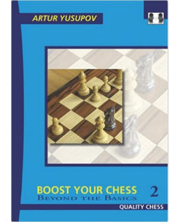 boost-your-chess-2-beyond-the-basics_artur-yusupov