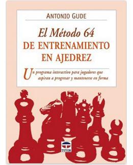 el-metodo-64-de-entrenamiento-en-ajedrez_antonio-gude