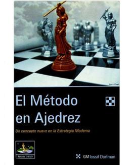 el metodo en ajedrez_iossif dorfman