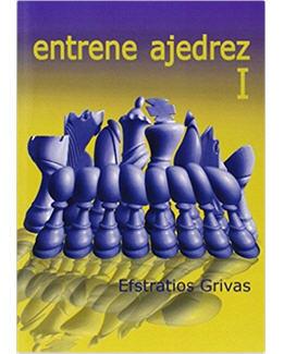 entrene-ajedrez-1-tactica-y-estrategia_efstratios-grivas